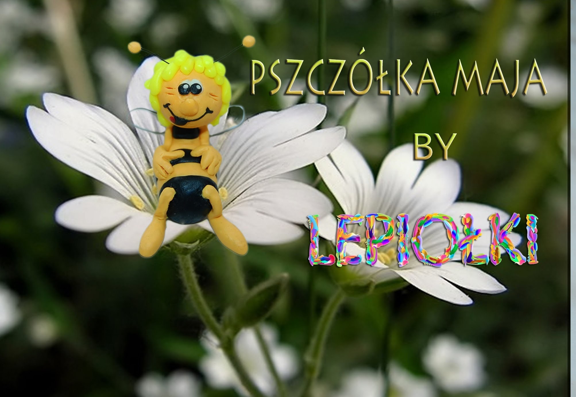 Lepiołki: Pszczółka Maja, TUTORIAL, May bee, polymer clay, made hand