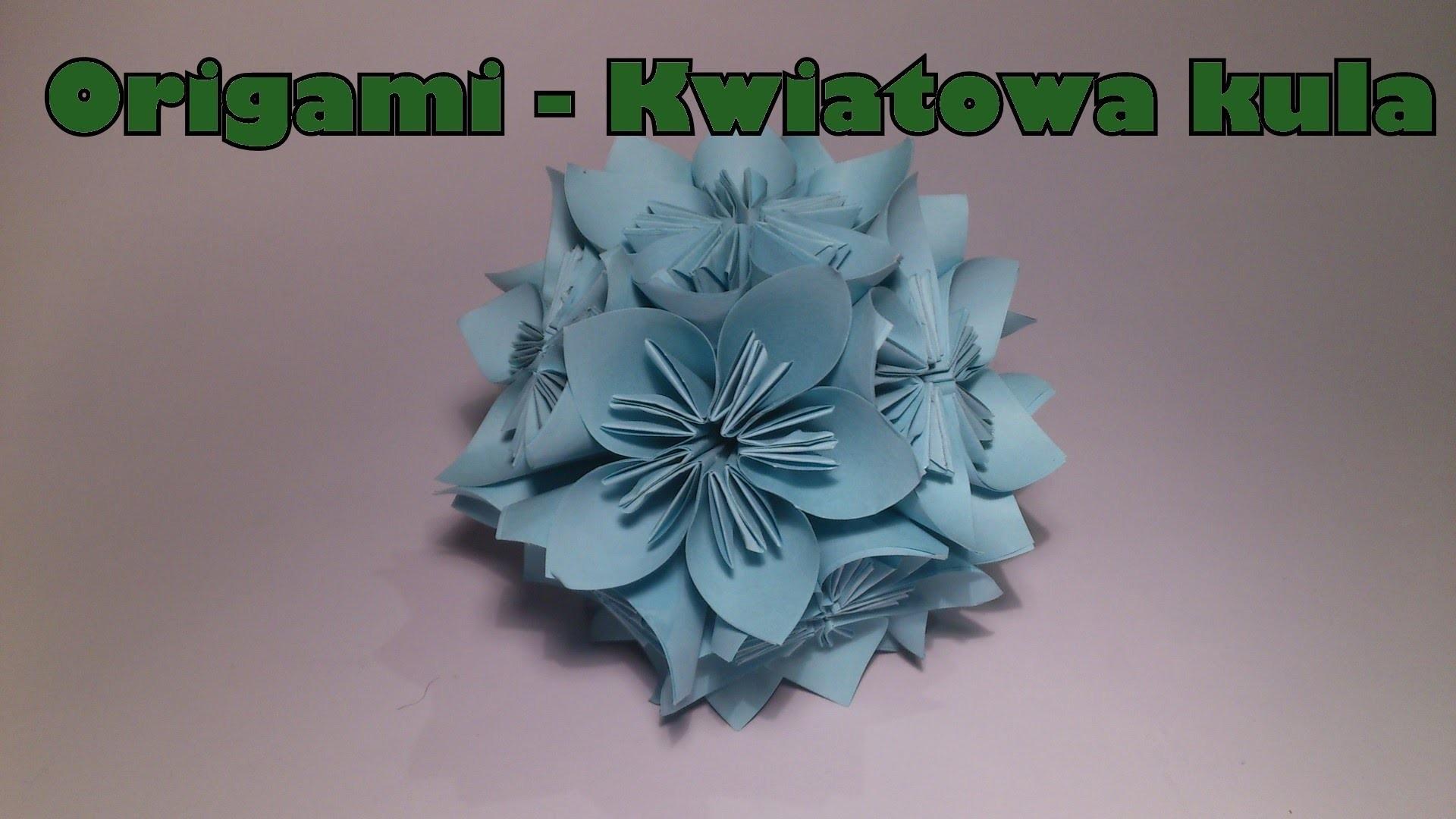 (Origami) - Kwiatowa kula