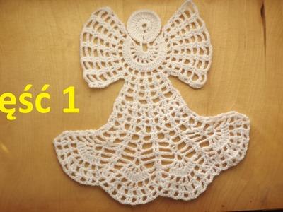 Koronkowy aniołek cz. 1 - Szydełkowanie bez tajemnic