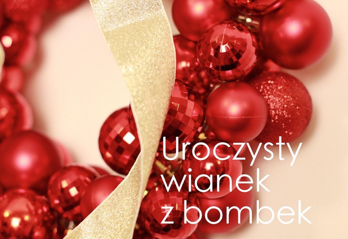 DIY Świąteczny wieniec z bombek Jak wykonać piękną kokardę?