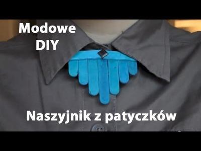 Naszyjnik z patyczków do lodów - Modowe DIY