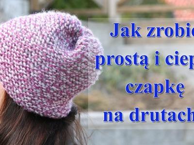 Jak zrobić na drutach prostą i ciepłą czapkę?