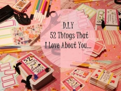 ♡ DIY #2 Valentine's Day. 52 Things I Love About You ♡