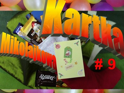 Surprise&Gadget - Mikołajkowy dzień  #9 (DIY Christmas card)