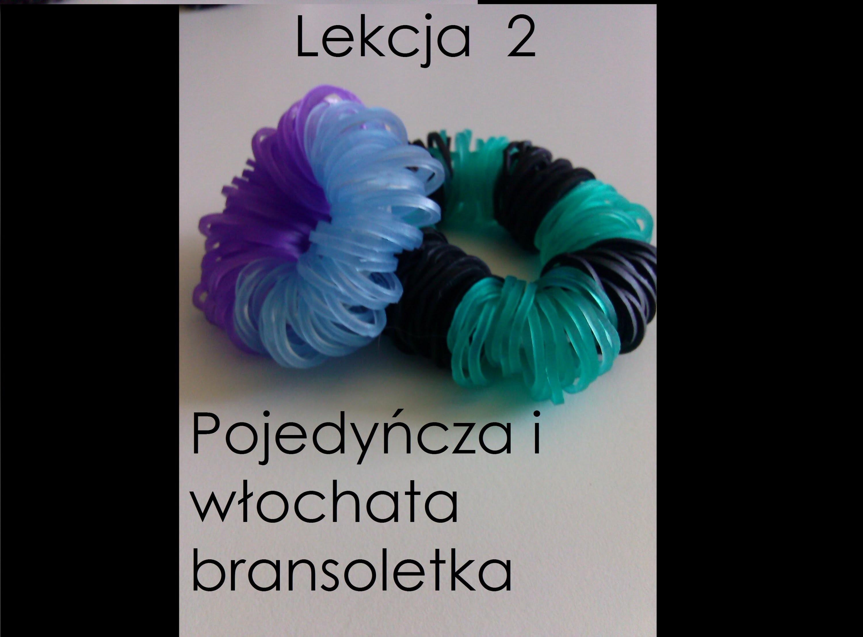 Rainbow Loom: Lekcja 2 - pojedyńcza i włochata bransoletka (cz.2)