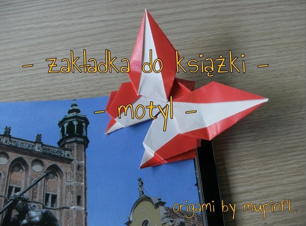 Origami - zakładka motyl - butterfly bookmark - instrukcja jak wykonać