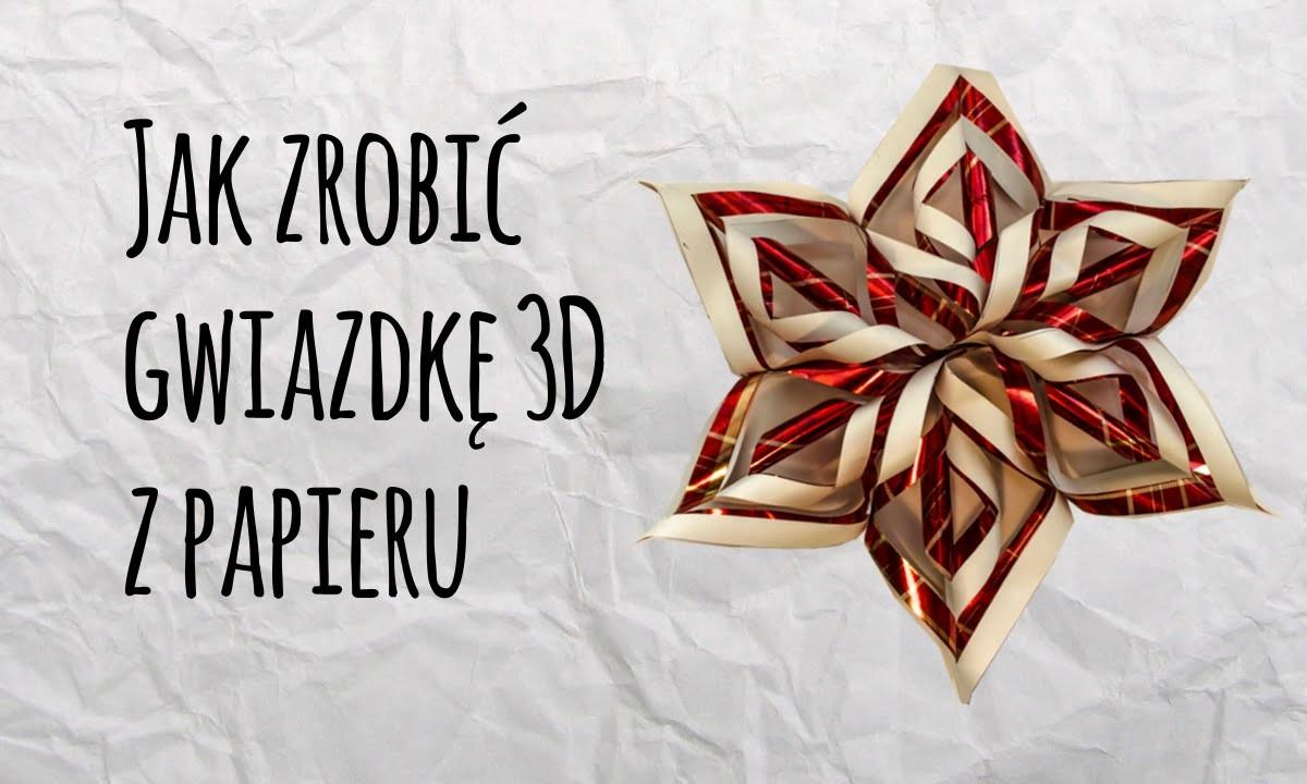 Jak zrobić gwiazdę 3D z papieru na Boże Narodzenie? - Ozdoby świąteczne
