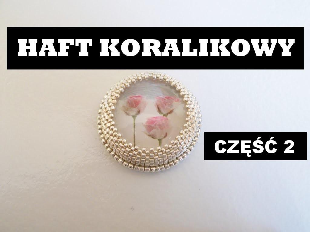 Haft koralikowy - Szycie linii koralikami [TUTORIAL] | Qrkoko.pl