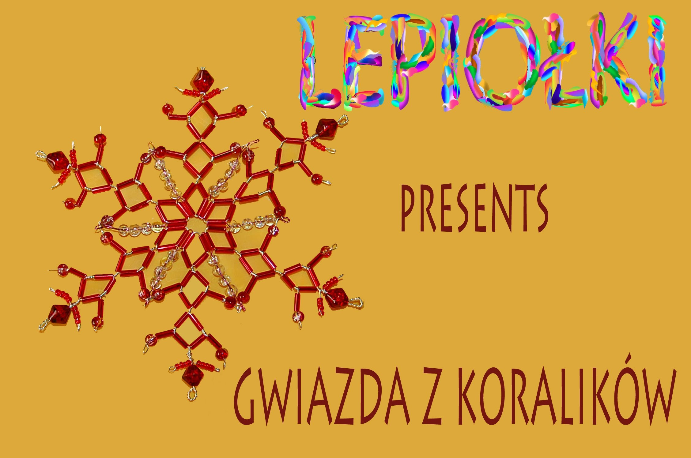 Na święta: Gwiazda z koralików TUTORIAL Star with beads  For Christmas Christmas star, Lepiołki,