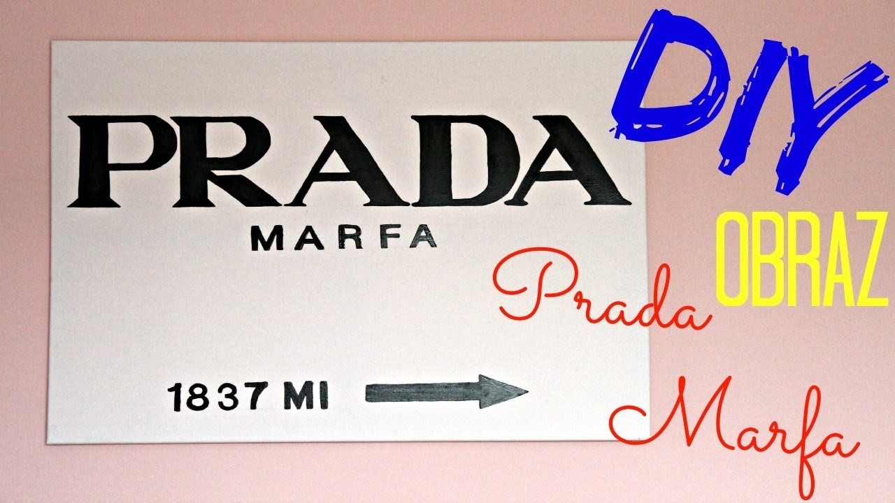DIY: Obraz Prada Marfa!