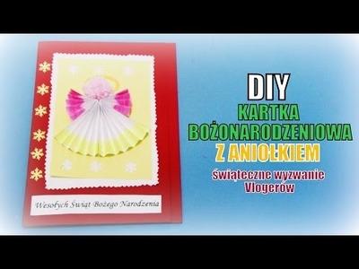 7# Świąteczne Wyzwania Vlogerów - DIY KARTKA BOŻONARODZENIOWA Z ANIOŁKIEM - Dzień 2