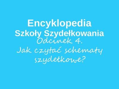 Jak czytać szydełkowe schematy - Encyklopedia Szkoły Szydełkowania, odcinek 4