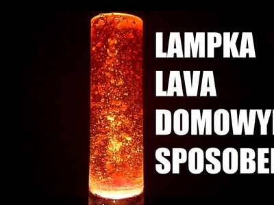 Jak zrobić lampe lava domowym sposobem? Eksperymenty w domu ( doświadczenia fizyczne )