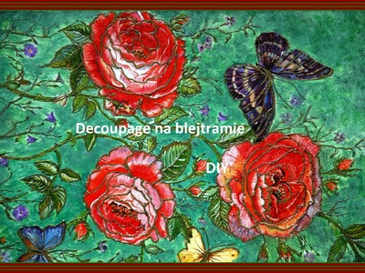 Jak zrobić obraz  - decoupage on canvas DIY