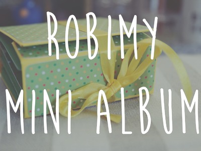 Tutorial Scrapbooking Mini Album PL
