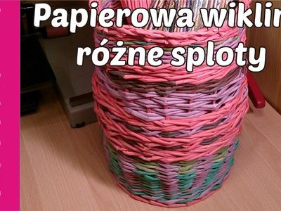 Papierowa wiklina, różne sploty (wicker paper, tutorial)