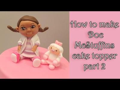 How to make a fondant Doc McStuffins part 2. Jak zrobić dziewczynkę Dosię cz.2