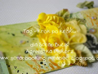 Tag - tutorial krok po kroku - Agnieszka Piskorz dla scrapbutik.pl