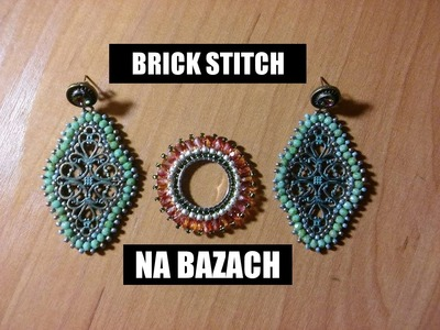 Brick Stitch na bazach [TUTORIAL] | Qrkoko.pl