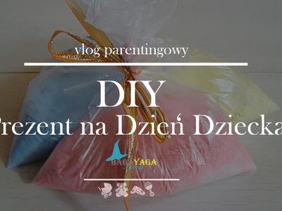 DIY Prezent na dzień dziecka | BabaYaga Patrzy Vlog Parentingowy