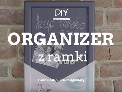 Jak zrobić organizer z ramki? #DIY #ORGANIZER
