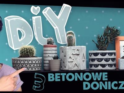 DIY ♥ 3 betonowe doniczki