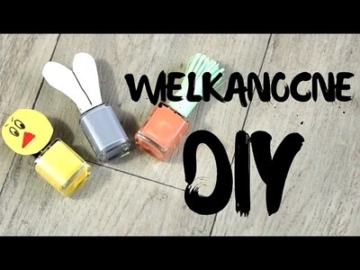 DIY Jak zrobić wielkanocne upominki z lakierów do paznokci