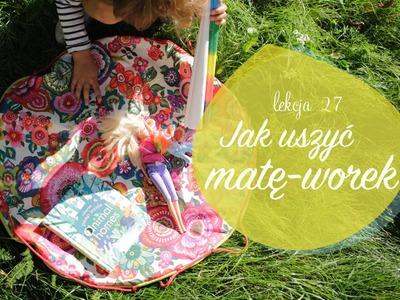 Szycie DIY - Jak uszyć torbę - matę