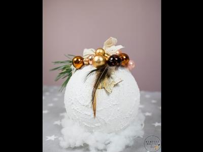 Bombka świąteczna. Jak wykonać bombkę na choinkę? Bauble DIY.