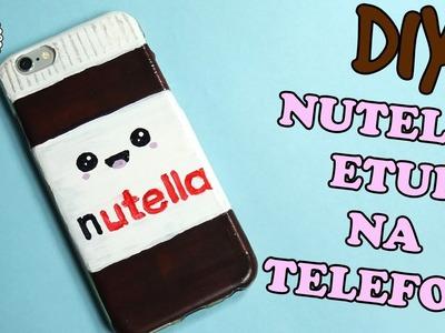 ♡ DIY ♡ Jak zrobić etui na telefon NUTELLA ! Łatwe malowane eut