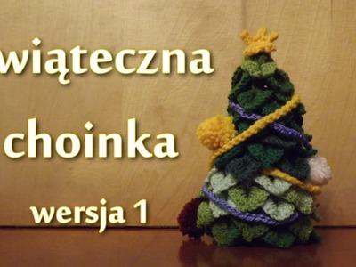 Świąteczna choinka (wer.1) - Szydełkowanie bez tajemnic