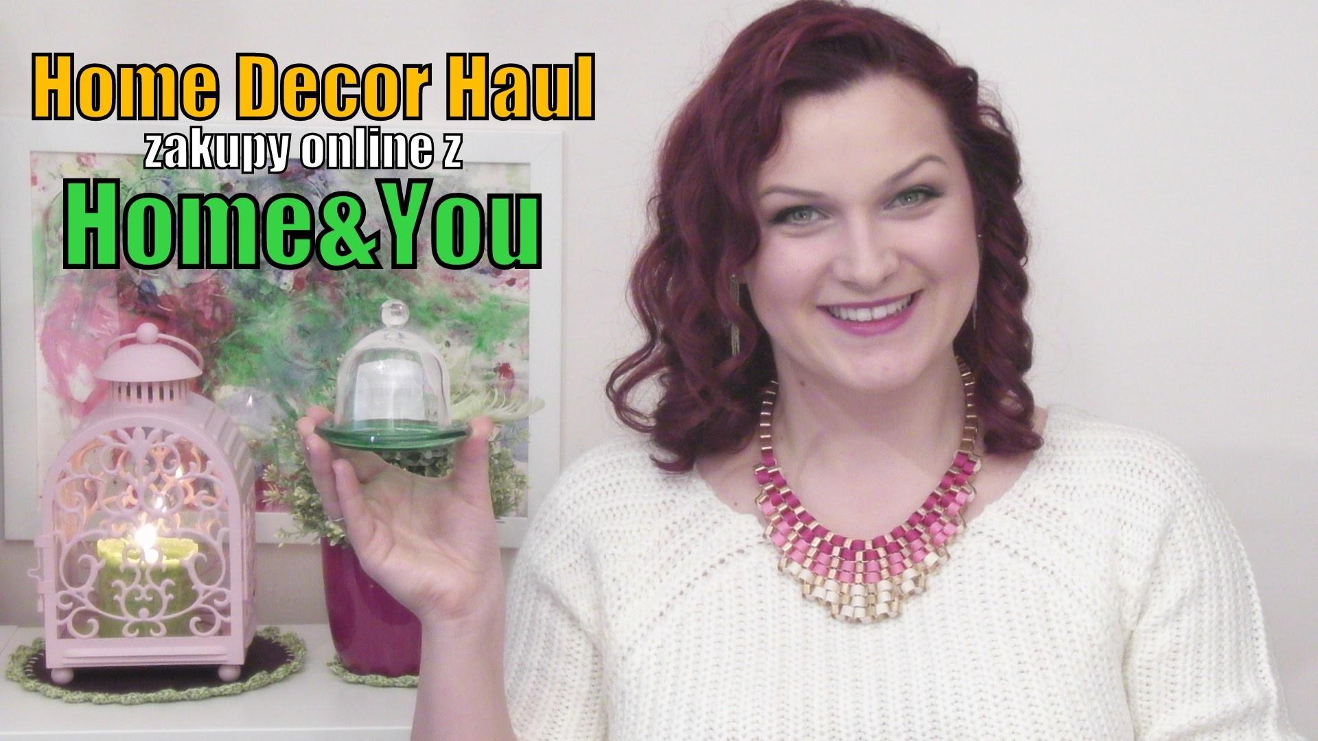 Home Decor Haul - zakupy online w Home&You