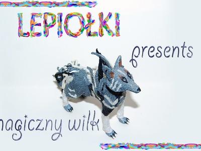 TUTORIAL: Magiczny wilk magical wolf PART 2 polymer clay made hand lepiołki z modeliny