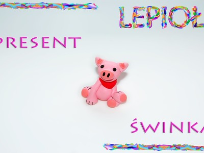 TUTORIAL: Świnka ˋ ▽ˊ piggy  ˋ ▽ˊ lepiołki ˋ ▽ˊ polymer clay ˋ ▽ˊ made hand