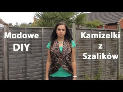 Kamizelki z szalików - Modowe DIY