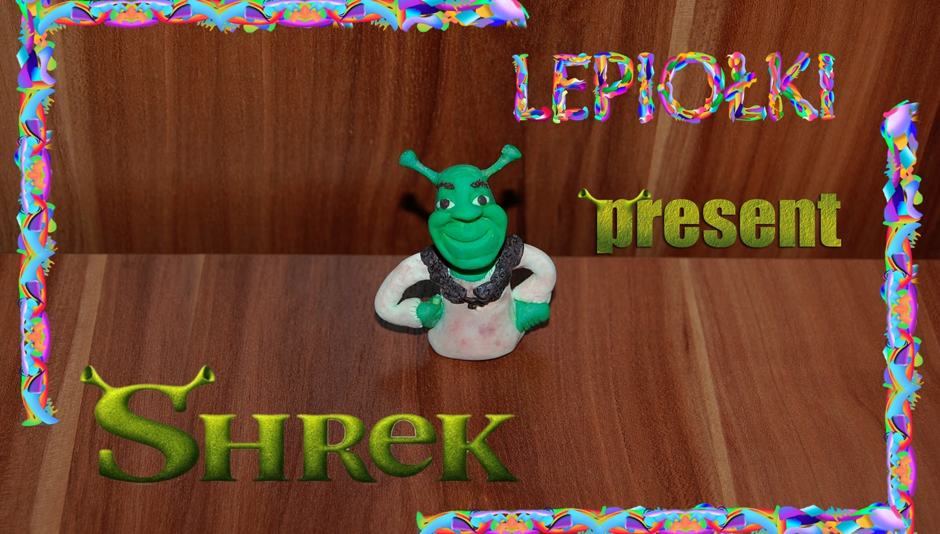 Lepiołki: Shrek TUTORIAL, polymer clay, made hand