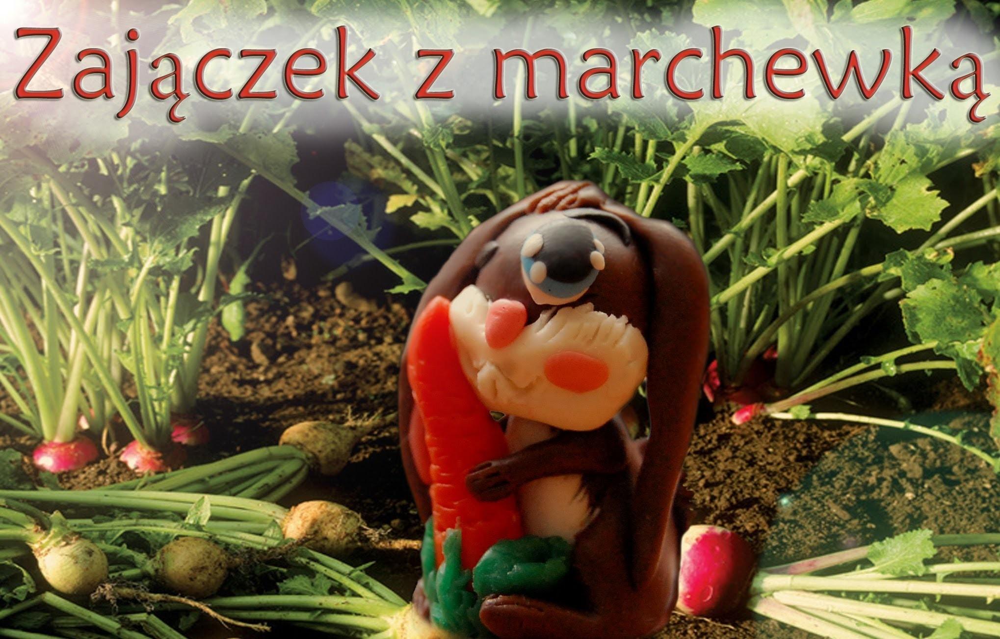 Lepiołki: zajączek z marchewą ,rabbit with carrot TUTORIAL,  polymer clay , made hand