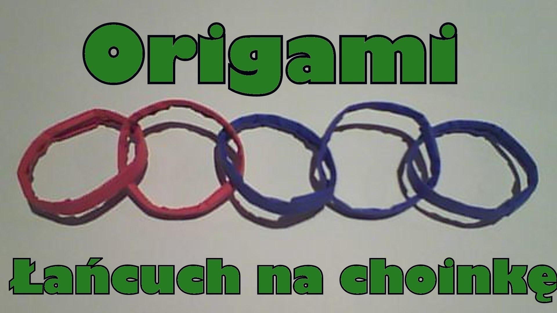 Origami - Łańcuch na choinkę