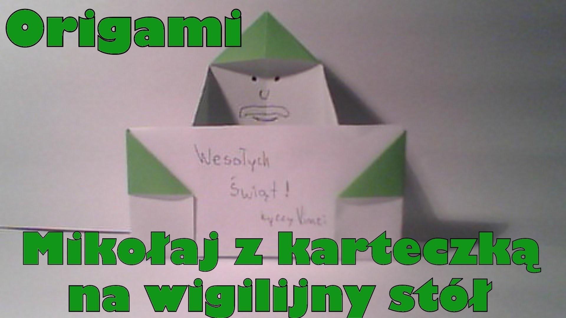 Origami - Mikołaj z karteczką na wigilijny stół