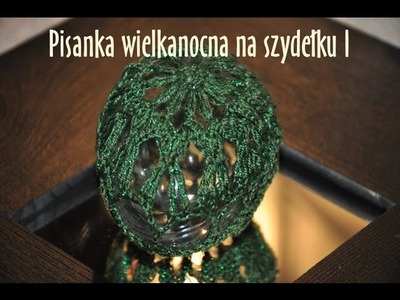 Pisanka wielkanocna na szydełku I - Easter egg
