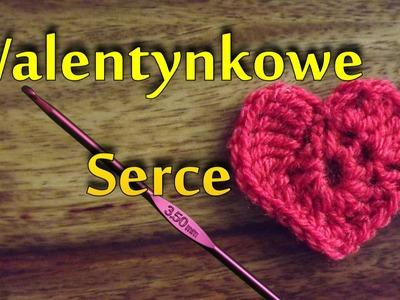 Walentynkowe serduszko - Szydełkowanie bez tajemnic
