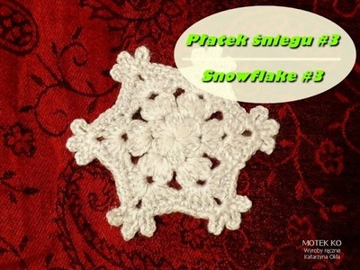 Płatek śniegu 3 | Snowflake 3