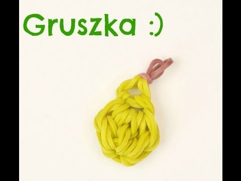 Rainbow Loom - Owocki #4 Gruszka :)