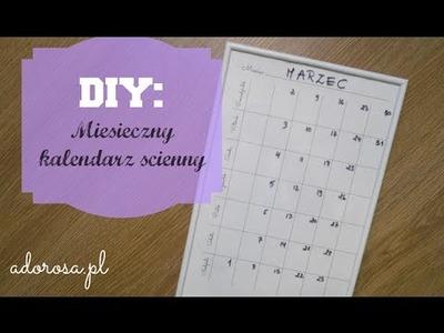 DIY: Miesięczny kalendarz ścienny. DIY: Wall Monthly Calendar