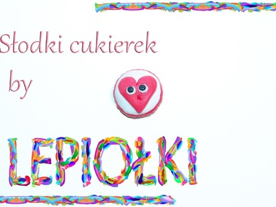 Lepiołki: Cukierek z sercem TUTORIAL,  Candy heart , polymer clay, made hand