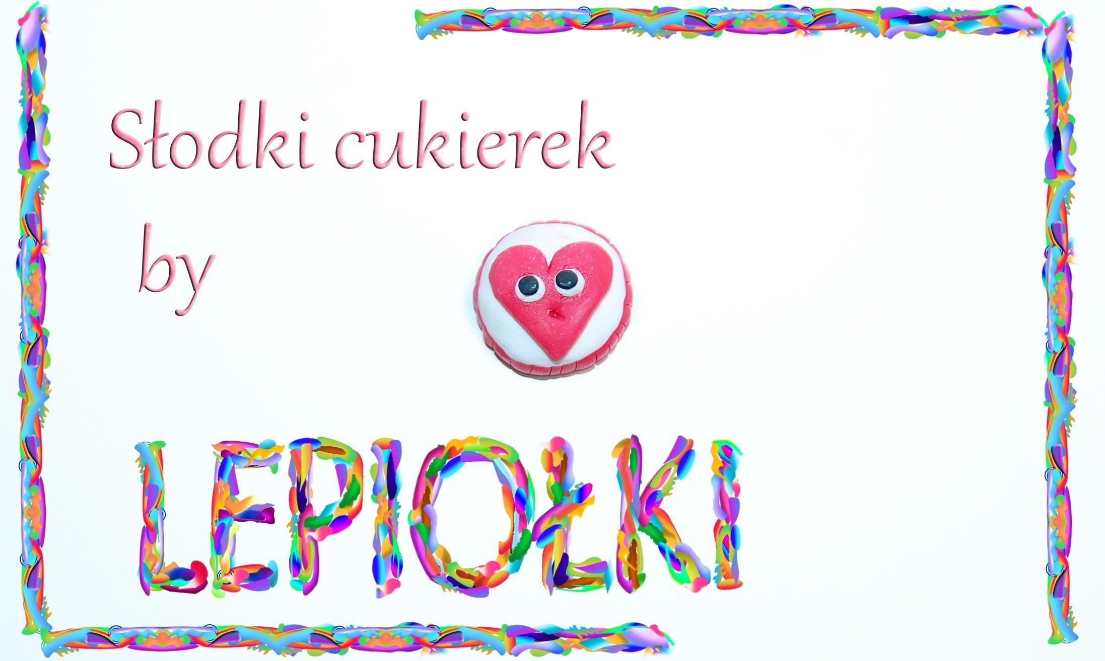Lepiołki: Cukierek z sercem TUTORIAL,  Candy heart , polymer clay, made hand