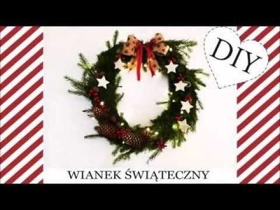 DIY : ❄ Jak zrobić wianek świąteczny ? ❄ Christmas Wreath ❄