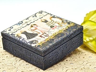 Decoupage krok po kroku -modowe pudełko z zawijasami strukturalnymi