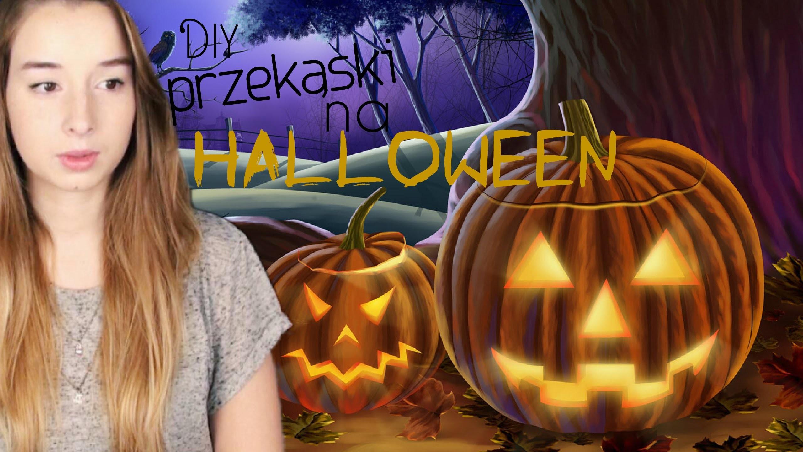 DIY Przekąski na Halloween | Sylwia Lipka