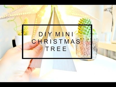 DIY MINI CHRISTMAS TREE! Jak zrobić małą choinkę?